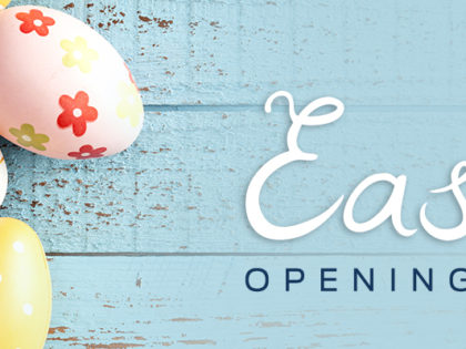 Easter Opening Hours